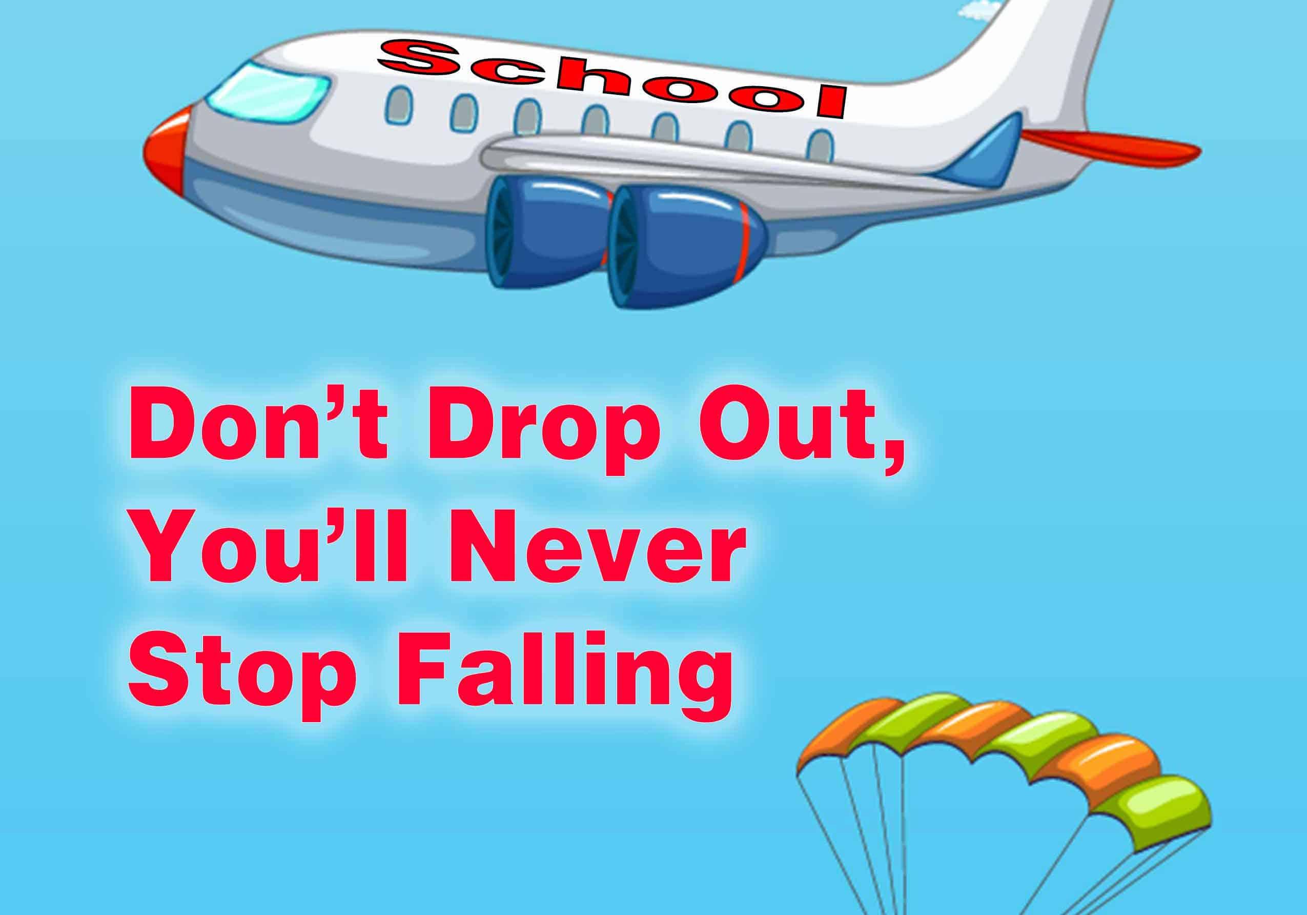 Aspire Higher, Stay In School