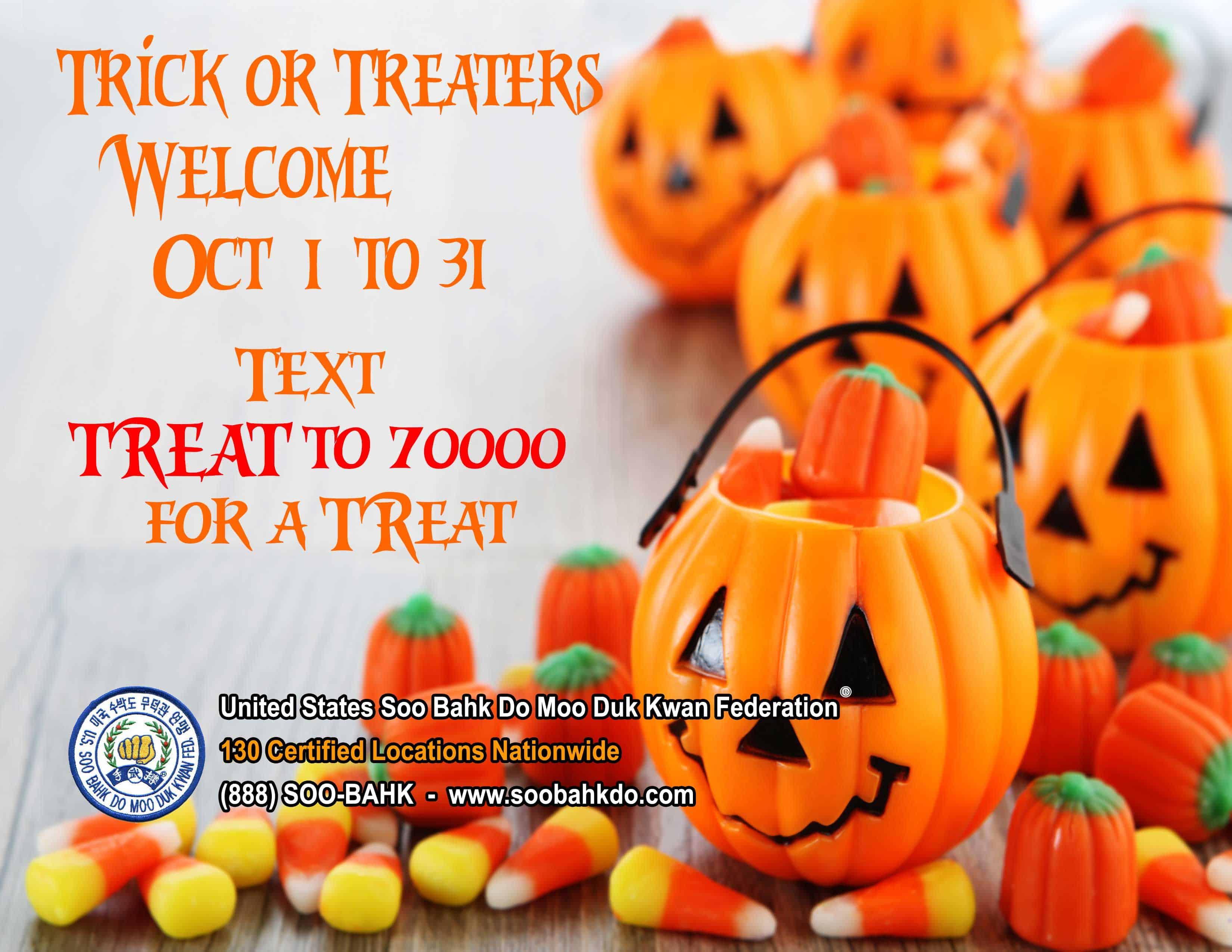 Trick Or Treaters Welcome!<br /><span style='font-family: arial, helvetica, sans-serif; font-size: 12pt; color: teal;'>Have you ever Trick or Treated for Halloween by  Text Message?</span>